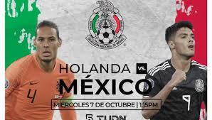 Holanda vs México: fecha y horario del partido amistoso FIFA