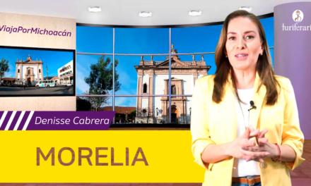 Morelia, Michoacán y la historia de su fundación.