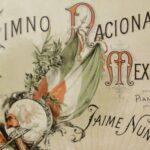 Conoce las estrofas prohibidas del Himno Nacional Mexicano
