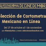 FICM da a conocer la  Selección de Cortometraje Mexicano en Línea